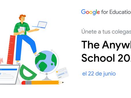 Aulas Digitales invita al evento Global de Google The Anywhere School
