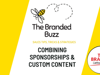 The Branded Buzz: Sponsored & Custom Content Combined