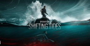 R6 - Shifting Tides & Neue Operator