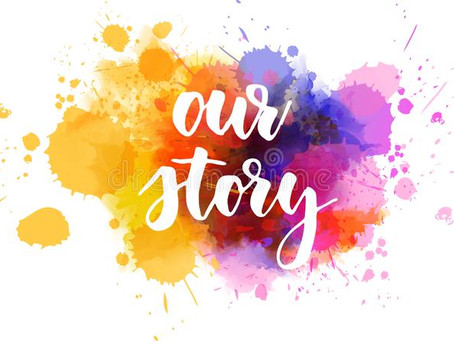 Our Story - Part 1