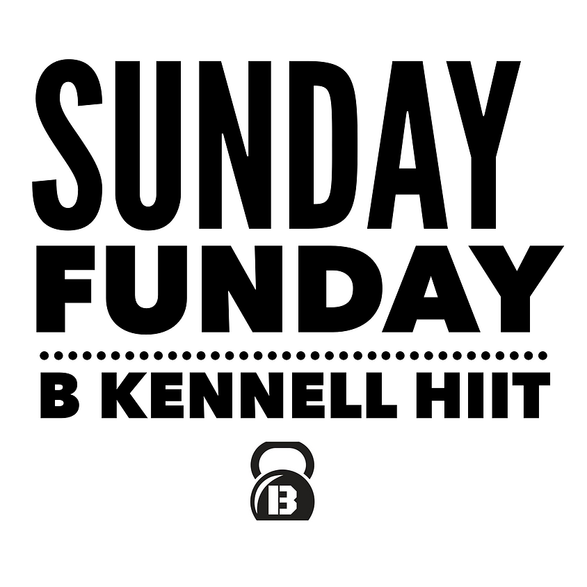 BKennell HIIT- Sunday Morning
