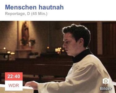 """Menschen Hautnah: """"Verliebt in Gott"""" Sendedatum 22.03.2018. In der WDR Mediathek bis zum 29.03.2019"""
