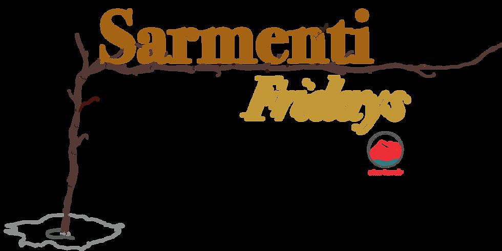 SARMENTI FRIDAYS