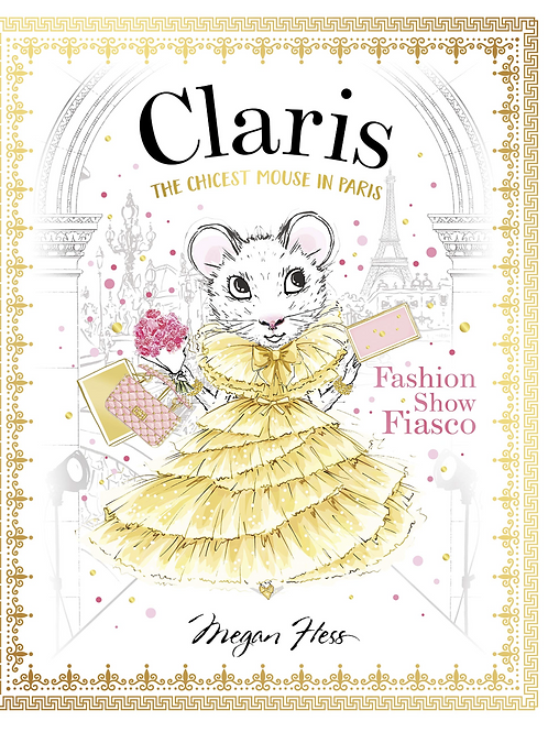 Claris, The Chicest Mouse in Paris by Megan Hess