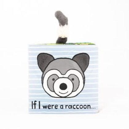 If I Were A Raccoon