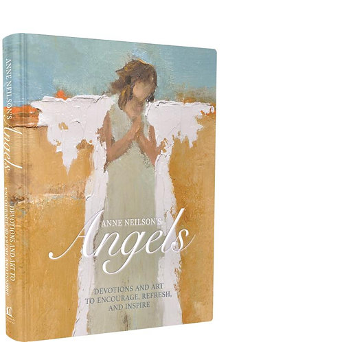 Anne Neilson's Angels: Devotions and Art