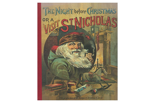 The Night Before Christmas or a Visit From St. Nicholas
