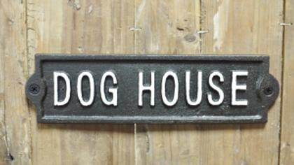 Dog House cast iron sign