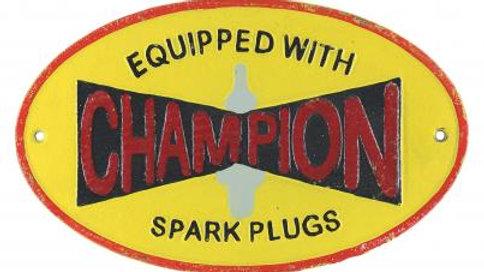 Champion Spark Plugs Cast Iron sign