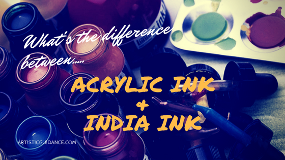 Acrylic & India Ink: What's the difference?