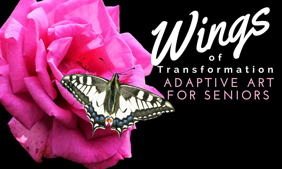 Wings of Transformation: Adaptive Art for Seniors INSTANT WEBINAR