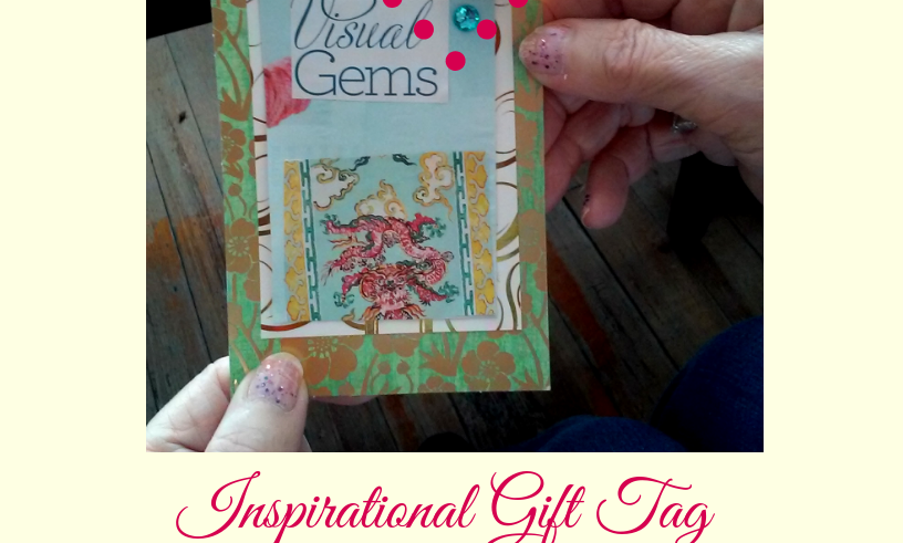 Material List & Instruction Guide: Inspirational Gift Tag
