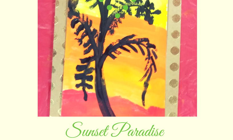 Material List & Instruction Guide: Sunset Paradise