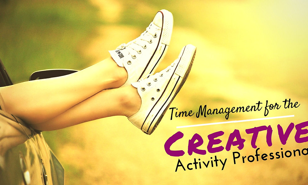 Time Management for the Creative Activity Professional INSTANT WEBINAR