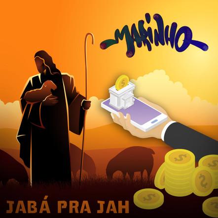"""Marinho Overal   """"Jabá Pra Jah"""""""