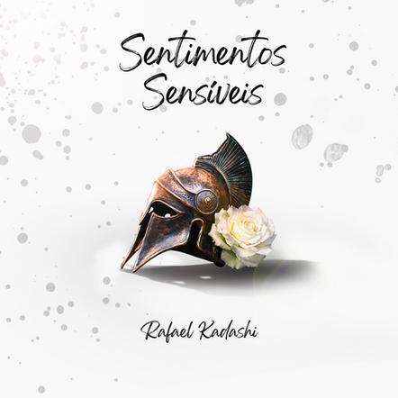 "Rafael Kadashi   ""Sentimentos Sensíveis"""