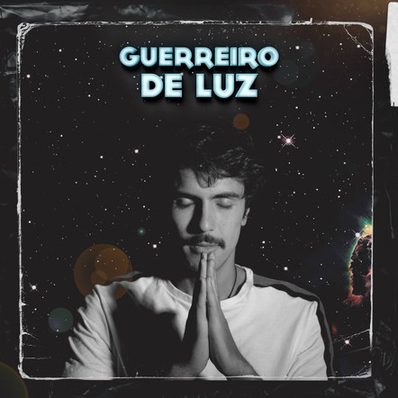 "João Luz   ""Guerreiro de Luz"""