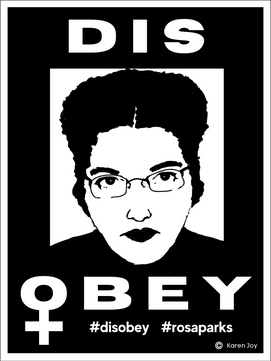 The Disobey Project: Rosa Parks