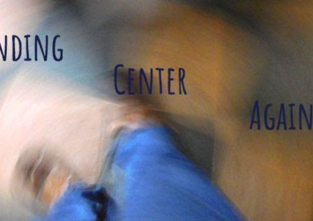 Finding Center Again