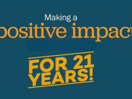 Making a Positive Impact for 21 Years!