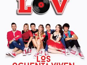"""""""LOS OCHENTA VIVEN"""", EL DISCO DEBUT DE GRUPO LOV"""