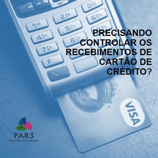 Precisando controlar os recebimentos de cartão de crédito?