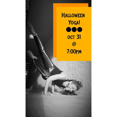10.31.17     Halloween Yoga Party at the Yoga Loft of Tampa:  ​  Calling all Ghouls & Goblins, A wicked good time is in store for all the brave souls who enter our doors!    Join Chelsea Mandrigues for a spooky Flow II class at the haunted Yoga Loft of Tampa. Be prepared to GLOW and FLOW through the night under blacklights in an intermediate/advanced flow designed to honor the body and explore the edge.    Creepin' it real in Ybor fashion, all yogi's are welcome to top off the night with a cackling cauldron or witches brew-ha-ha as we monster mash our way to the local Dirty Shame pub after class! We have reserved the outdoor patio for our Trick or Treating Pleasure from 6-10pm.    Come dressed to impress in your yoga friendly costume! Encouraged, but not required. Body paint and glow sticks will be provided.  ​  ​  ​  ​  ​  ​  ​  ​  ​  ​  ​  ​  ​  ​  ​
