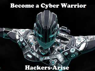 Join the Cyber Warrior Team at Hackers-Arise! Become a MEMBER!