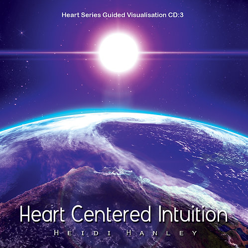 Heart Centered Intuition
