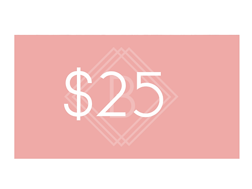 $25 BEAUTY BOUTIQUE GIFT CARD