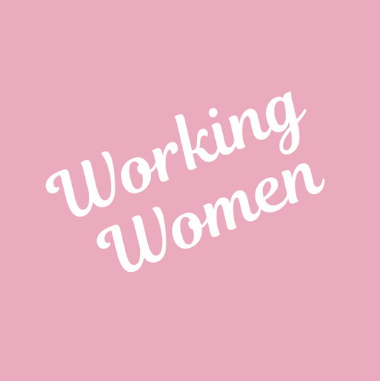 Lesssons for Women - Working Women