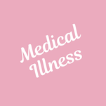 Lessons for Women with Medical Illness