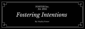 Fostering Intentions
