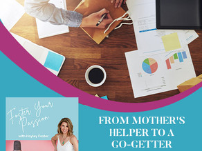 From Mother's Helper To A Go-Getter Entrepreneur With Cassie Nadaner