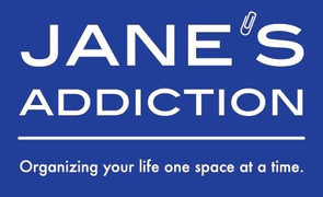 Jane's Addiction Organization's Quick Tips for Staying Organized In Your Home