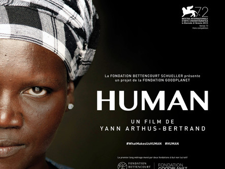 Human de Yann Arthus-Bertrand - Français 28 avril 2017 / English May 12