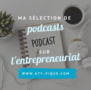 Ma sélection des meilleurs podcasts entrepreneuriat