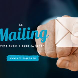 Mailing, le guide : c'est quoi ? Comment faire?