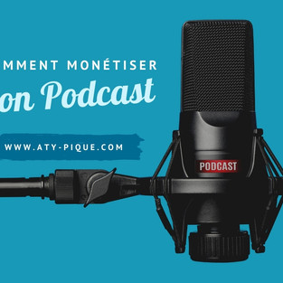 Comment monétiser son Podcast ? 8 manières de gagner de l'argent