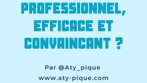 Comment faire un CV professionnel, efficace et convaincant ?