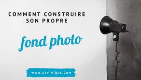 Comment construire son propre fond photo ?