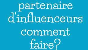 Devenir partenaire avec un(e) influenceur-se, comment faire ?