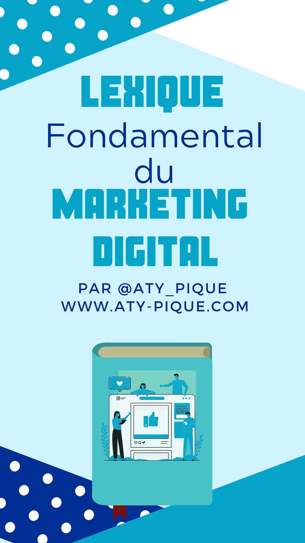 Marketing digital lexique glossaire comprendre utiliser