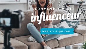Comment devenir influenceur / influenceuse ?