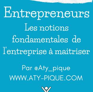 Les notions fondamentales à maitriser pour les entrepreneurs