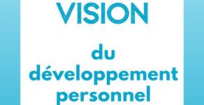 Ma vision du développement personnel