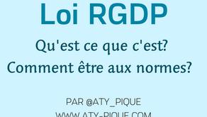 Loi RGPD, qu'est  ce que c'est ? Comment être aux normes ?
