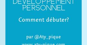 Débuter en développement personnel, par où commencer?