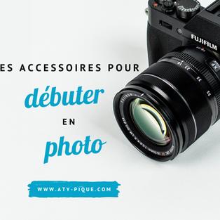 10 accessoires pour débuter en photo