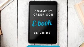 Comment créer un E-book ? Le guide